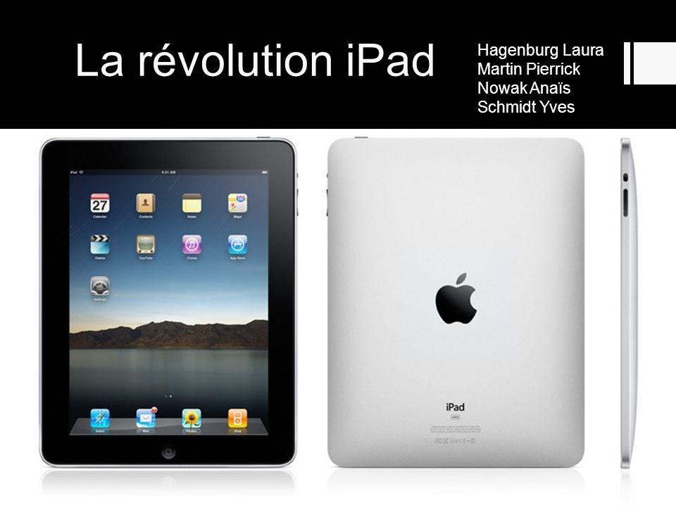 La révolution iPad Hagenburg Laura Martin Pierrick Nowak Anaïs Schmidt Yves