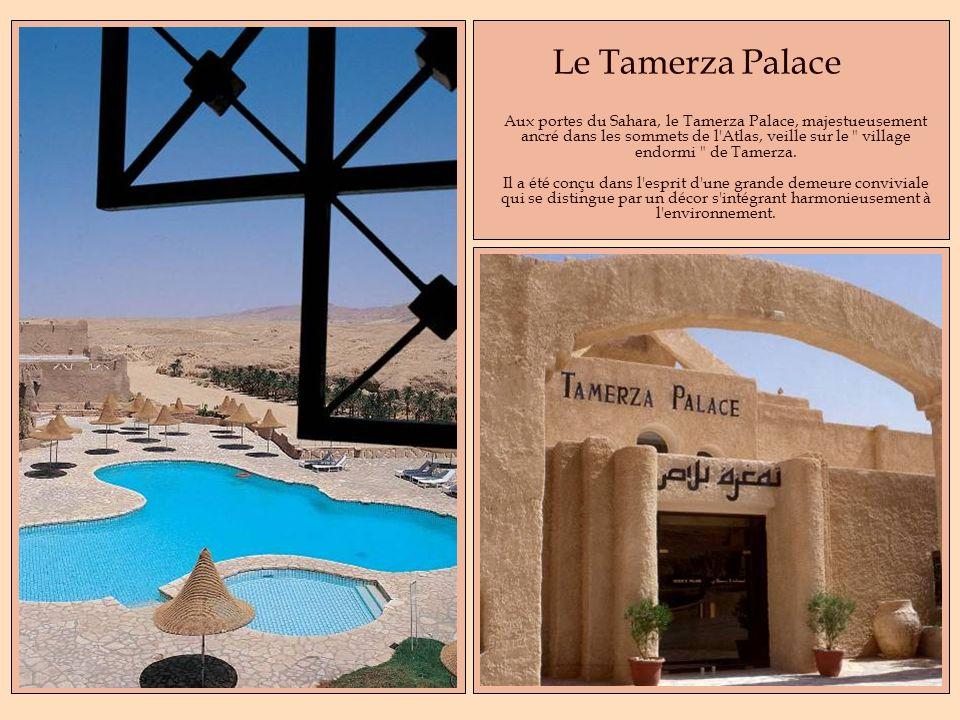 Le Tamerza Palace Aux portes du Sahara, le Tamerza Palace, majestueusement ancré dans les sommets de l'Atlas, veille sur le