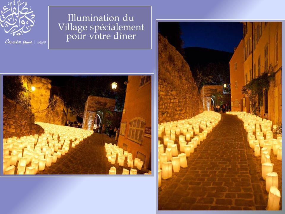 Illumination du Village spécialement pour votre dîner