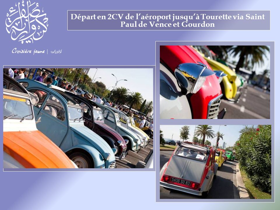 Départ en 2CV de laéroport jusquà Tourette via Saint Paul de Vence et Gourdon