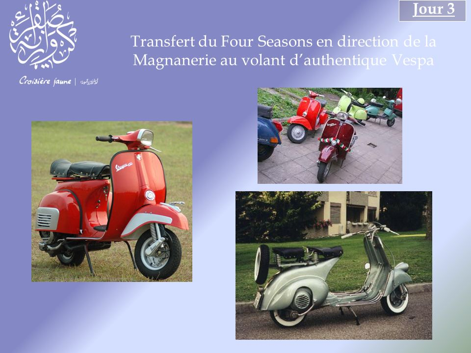 Transfert du Four Seasons en direction de la Magnanerie au volant dauthentique Vespa Jour 3