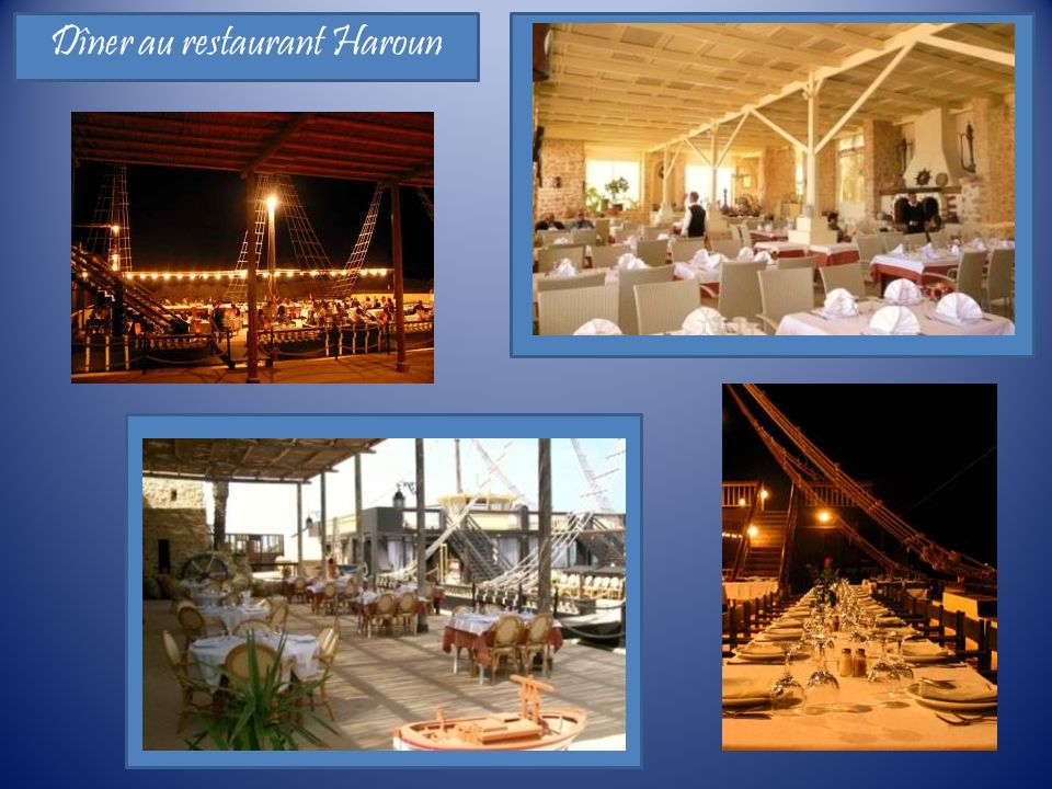 Dîner au restaurant Haroun