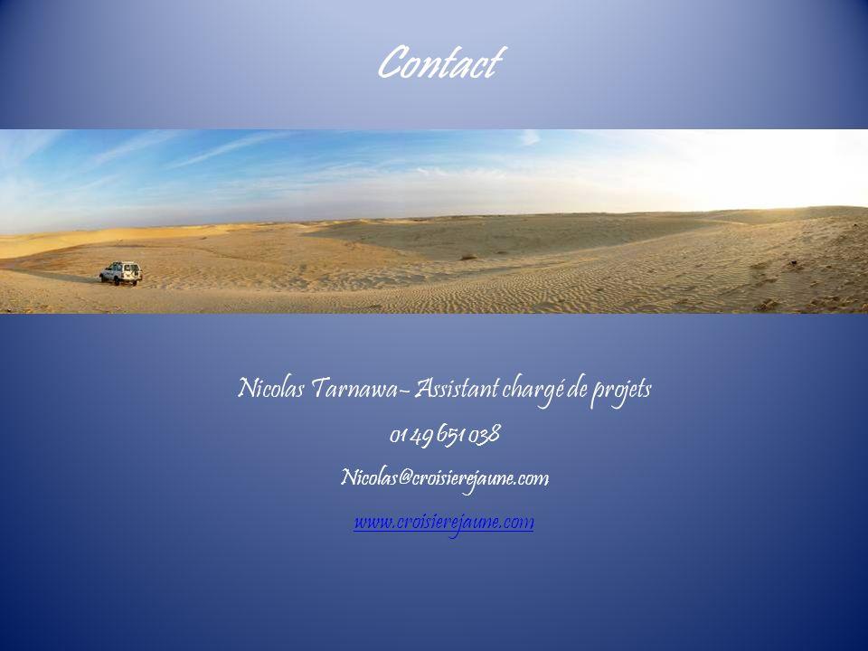 Nicolas Tarnawa– Assistant chargé de projets 01 49 651 038 Nicolas@croisierejaune.com www.croisierejaune.com Contact