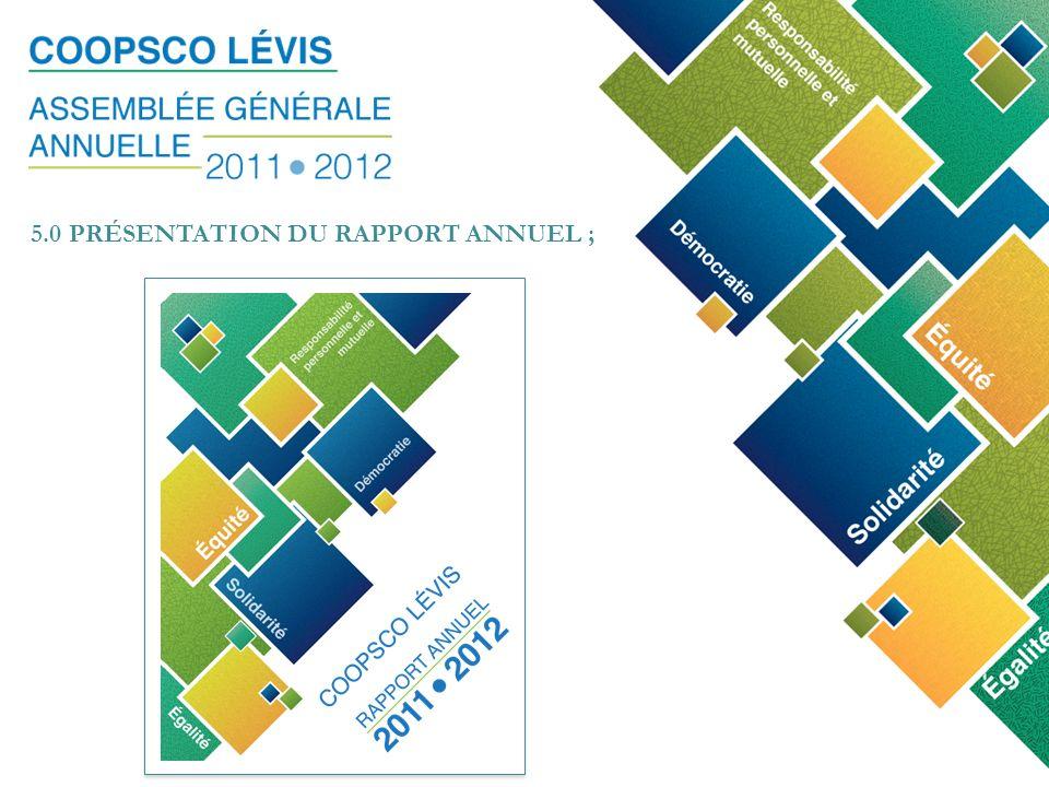 28 septembre 2011 5.0 PRÉSENTATION DU RAPPORT ANNUEL ;