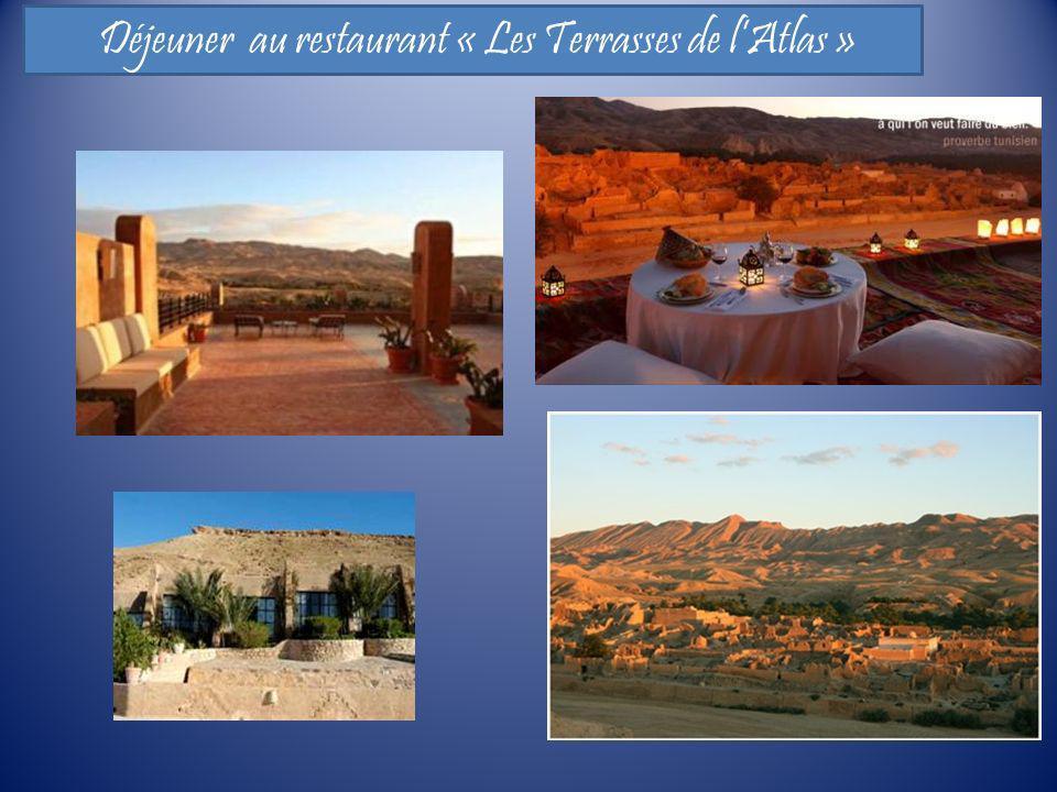 Déjeuner au restaurant « Les Terrasses de lAtlas »