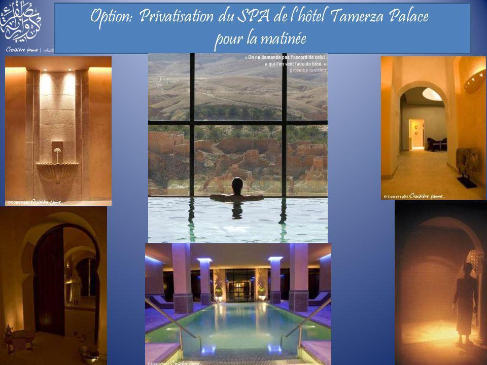 Option: Privatisation du SPA de lhôtel Tamerza Palace pour la matinée