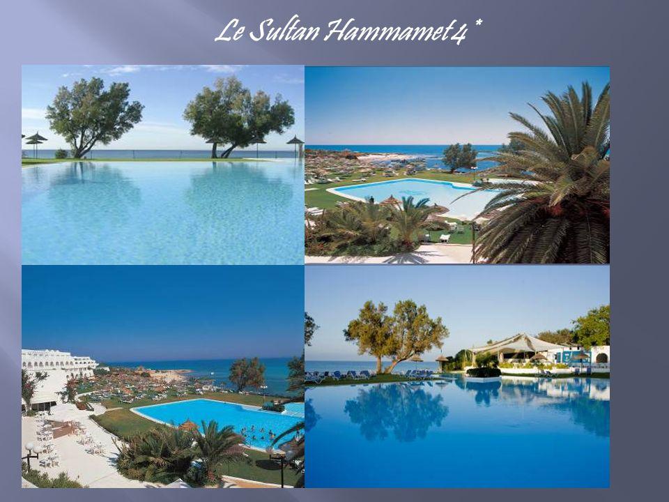Le Sultan Hammamet 4*