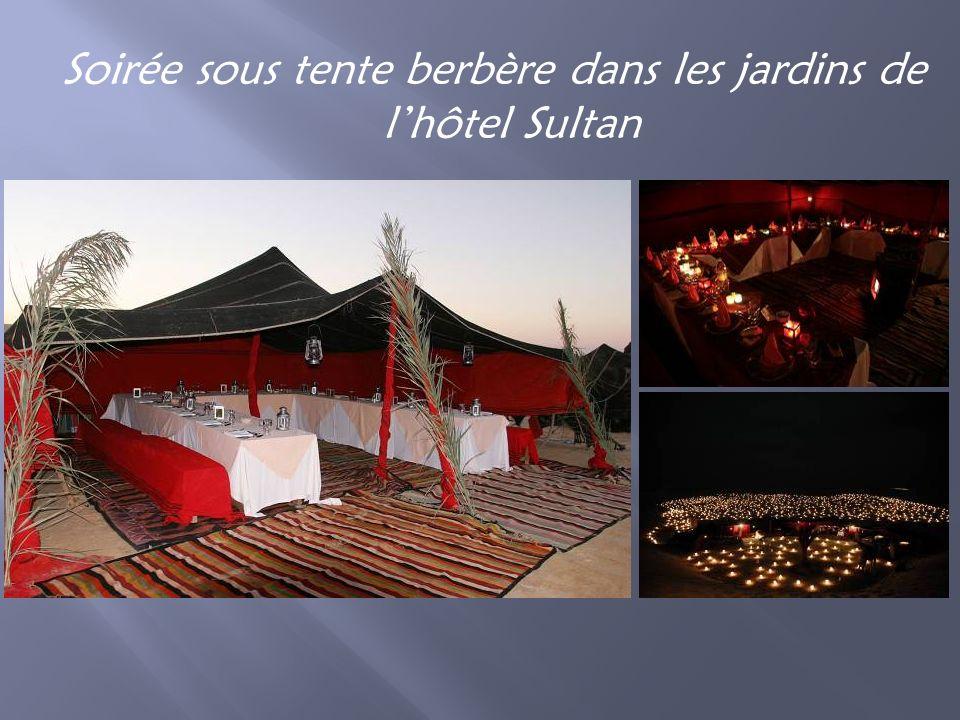 Soirée sous tente berbère dans les jardins de lhôtel Sultan