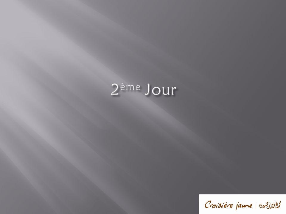 2 ème Jour