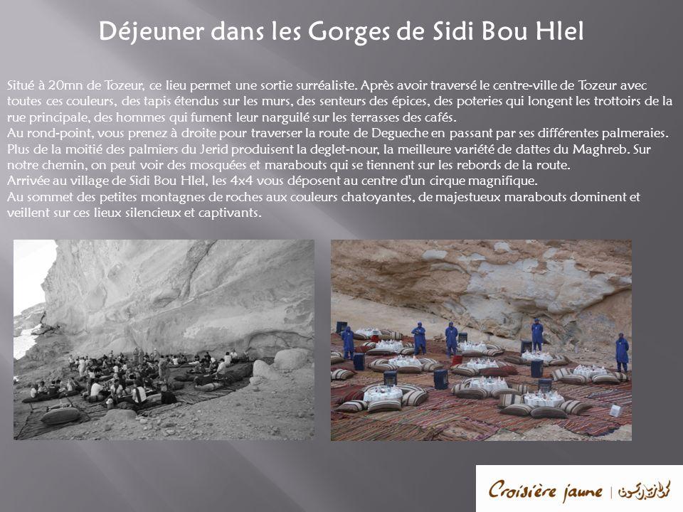 Déjeuner dans les Gorges de Sidi Bou Hlel Situé à 20mn de Tozeur, ce lieu permet une sortie surréaliste. Après avoir traversé le centre-ville de Tozeu
