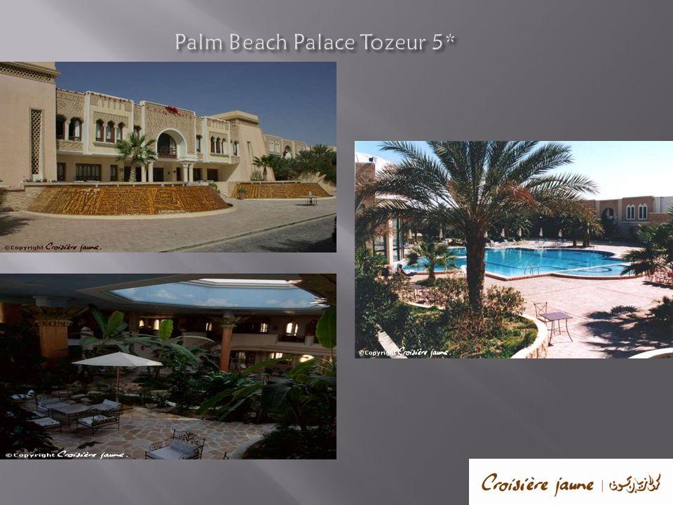 Palm Beach Palace Tozeur 5*