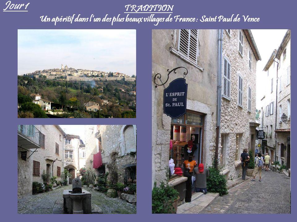 TRADITION Un apéritif dans lun des plus beaux villages de France : Saint Paul de Vence Jour 1
