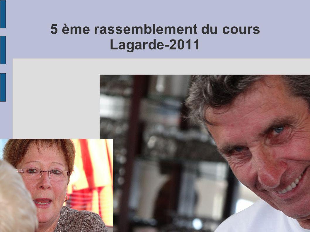 5 ème rassemblement du cours Lagarde-2011