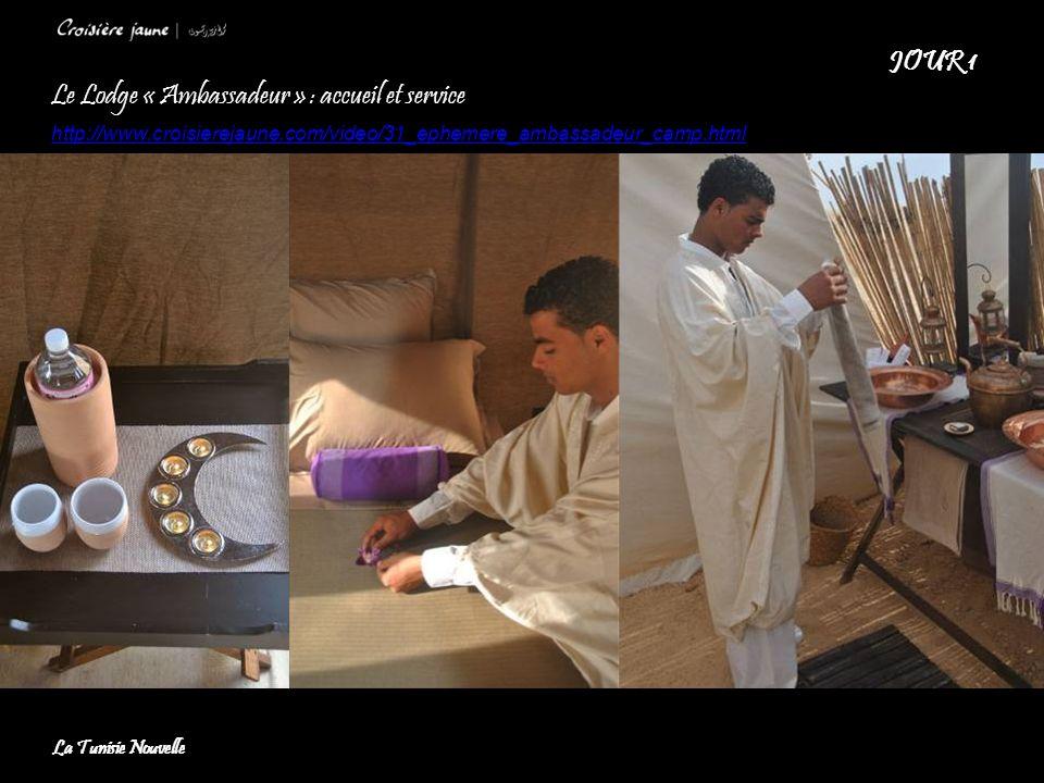 Le Lodge « Ambassadeur » : accueil et service http://www.croisierejaune.com/video/31_ephemere_ambassadeur_camp.html JOUR 1 La Tunisie Nouvelle