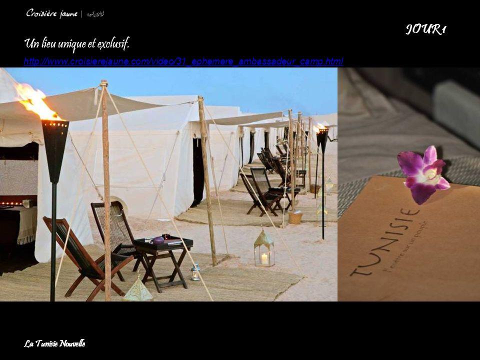 Un lieu unique et exclusif. http://www.croisierejaune.com/video/31_ephemere_ambassadeur_camp.html JOUR 1 La Tunisie Nouvelle