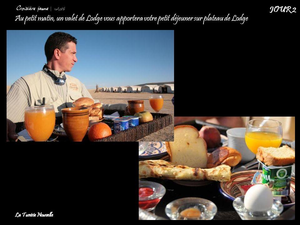 Au petit matin, un valet de Lodge vous apportera votre petit déjeuner sur plateau de Lodge La Tunisie Nouvelle JOUR 2