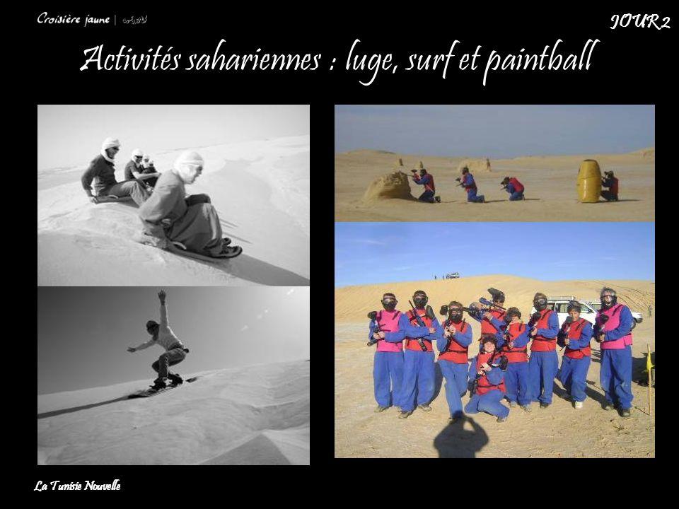 Activités sahariennes : luge, surf et paintball La Tunisie Nouvelle JOUR 2
