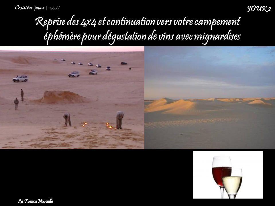Reprise des 4x4 et continuation vers votre campement éphémère pour dégustation de vins avec mignardises La Tunisie Nouvelle JOUR 2