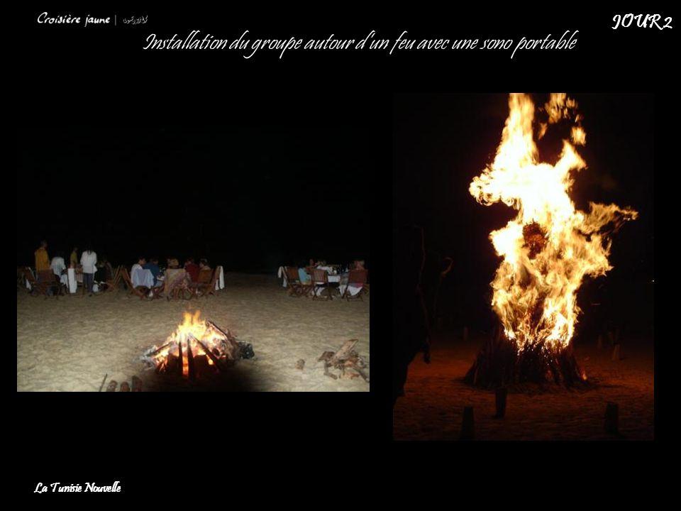 Installation du groupe autour dun feu avec une sono portable La Tunisie Nouvelle JOUR 2