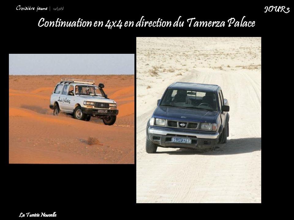 Continuation en 4x4 en direction du Tamerza Palace La Tunisie Nouvelle JOUR 3