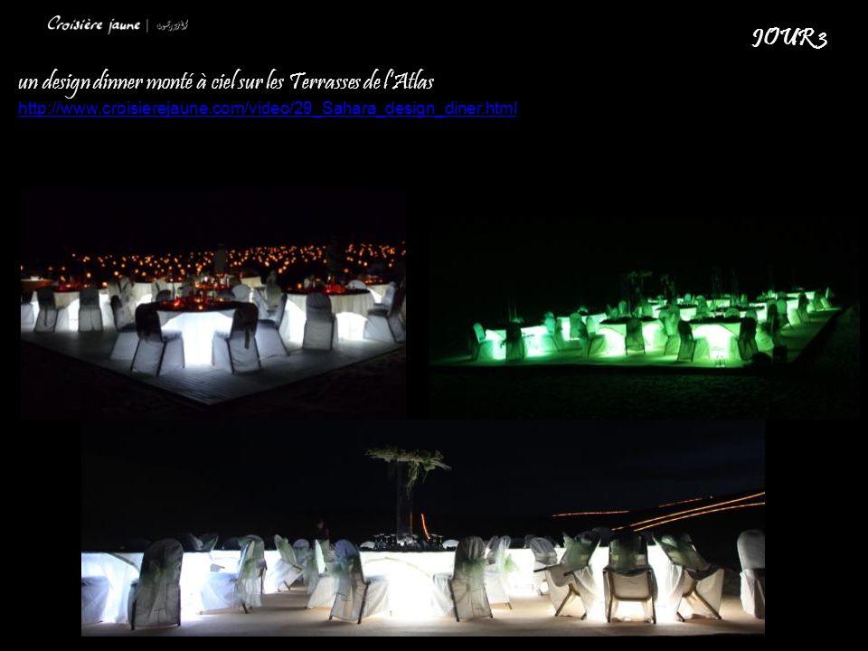 un design dinner monté à ciel sur les Terrasses de lAtlas http://www.croisierejaune.com/video/29_Sahara_design_diner.html JOUR 3