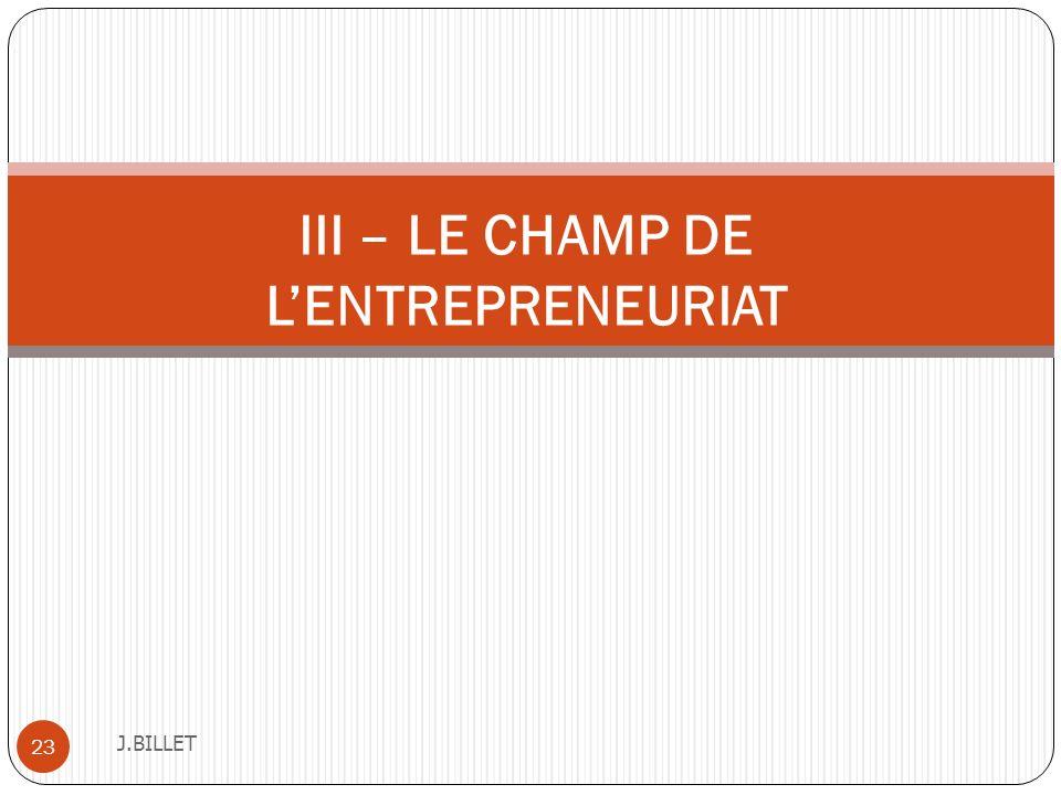 J.BILLET 23 III – LE CHAMP DE LENTREPRENEURIAT