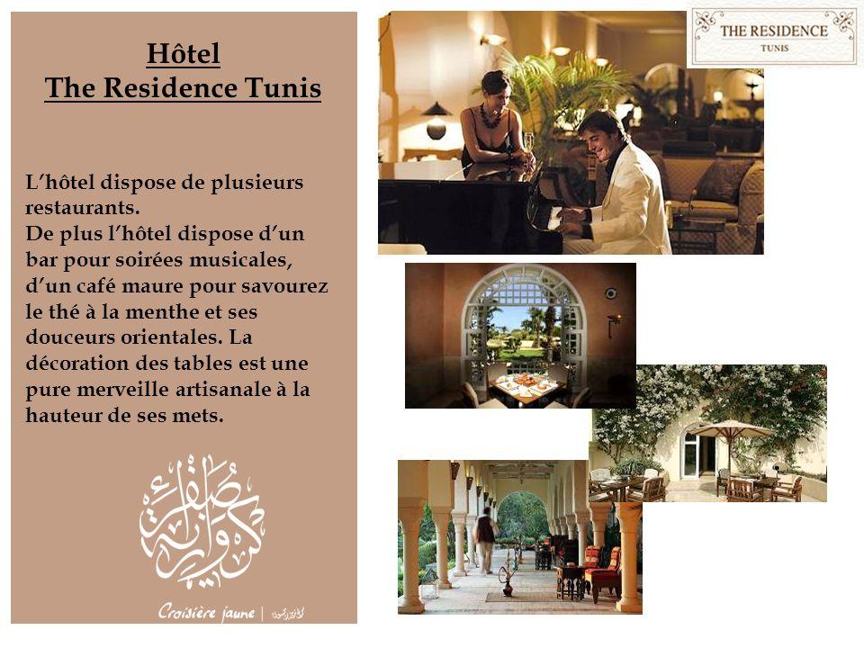Hôtel The Residence Tunis Lhôtel dispose de plusieurs restaurants. De plus lhôtel dispose dun bar pour soirées musicales, dun café maure pour savourez