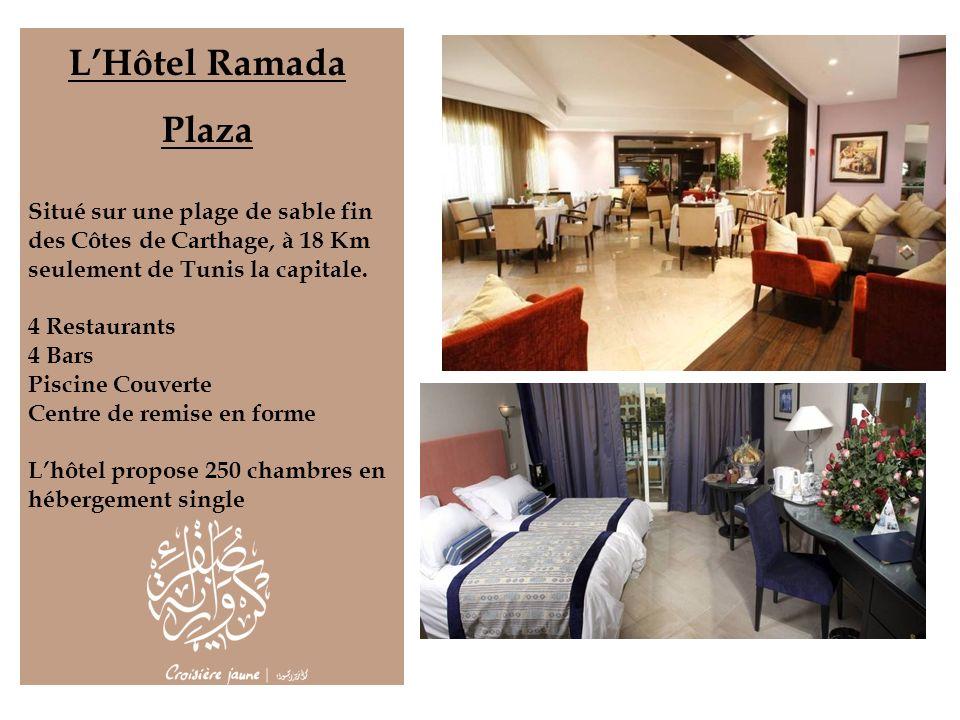 LHôtel Ramada Plaza Situé sur une plage de sable fin des Côtes de Carthage, à 18 Km seulement de Tunis la capitale. 4 Restaurants 4 Bars Piscine Couve