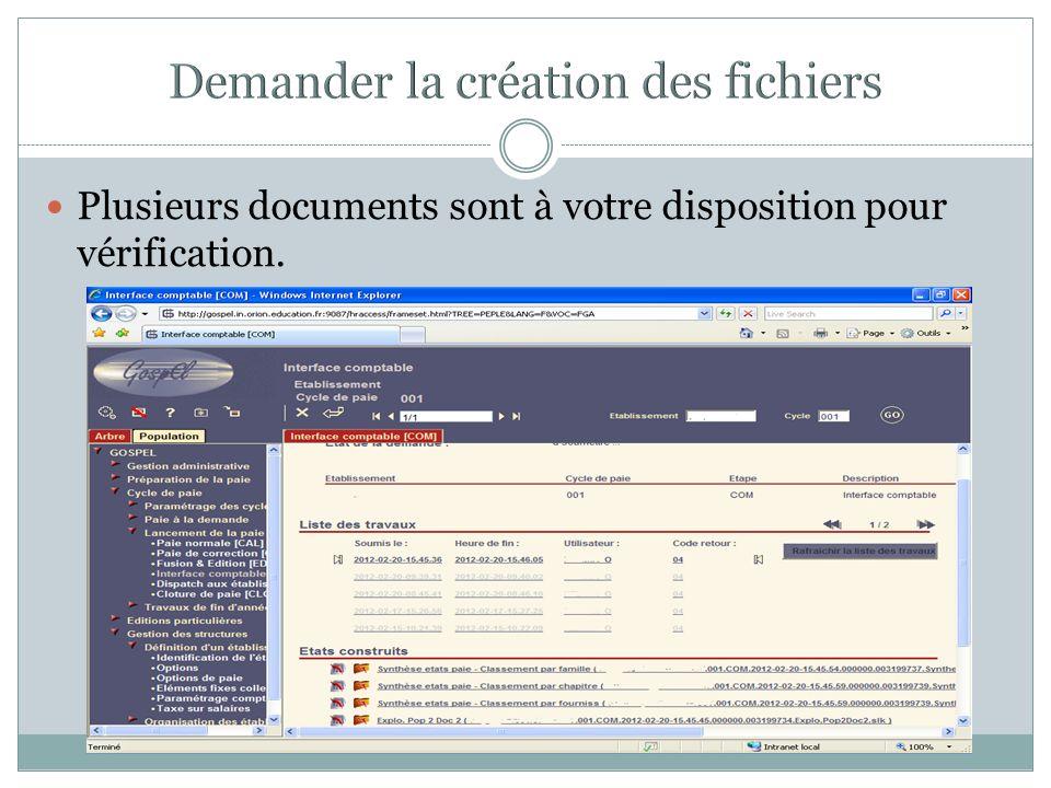 Plusieurs documents sont à votre disposition pour vérification.
