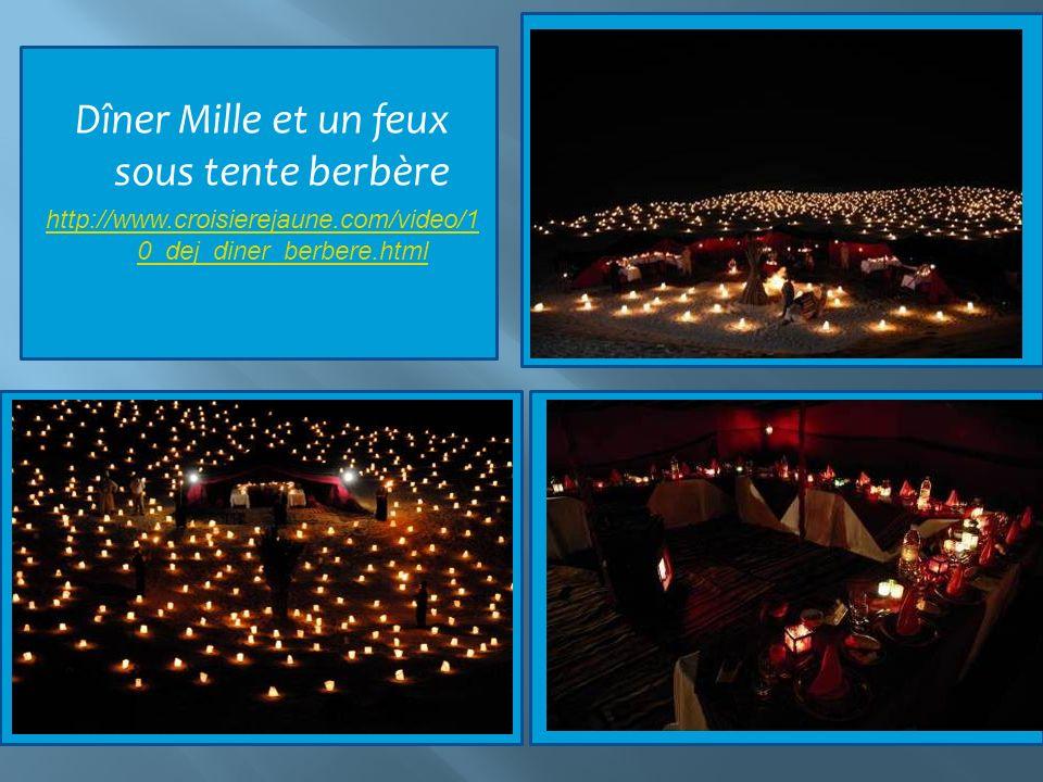Dîner Mille et un feux sous tente berbère http://www.croisierejaune.com/video/1 0_dej_diner_berbere.html