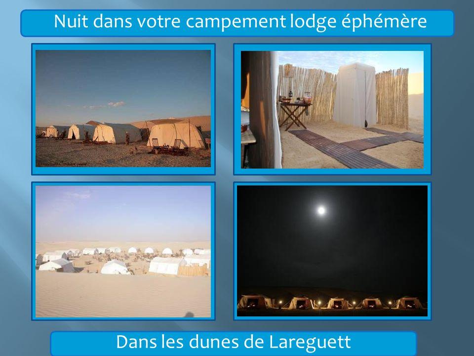 Nuit dans votre campement lodge éphémère Dans les dunes de Lareguett
