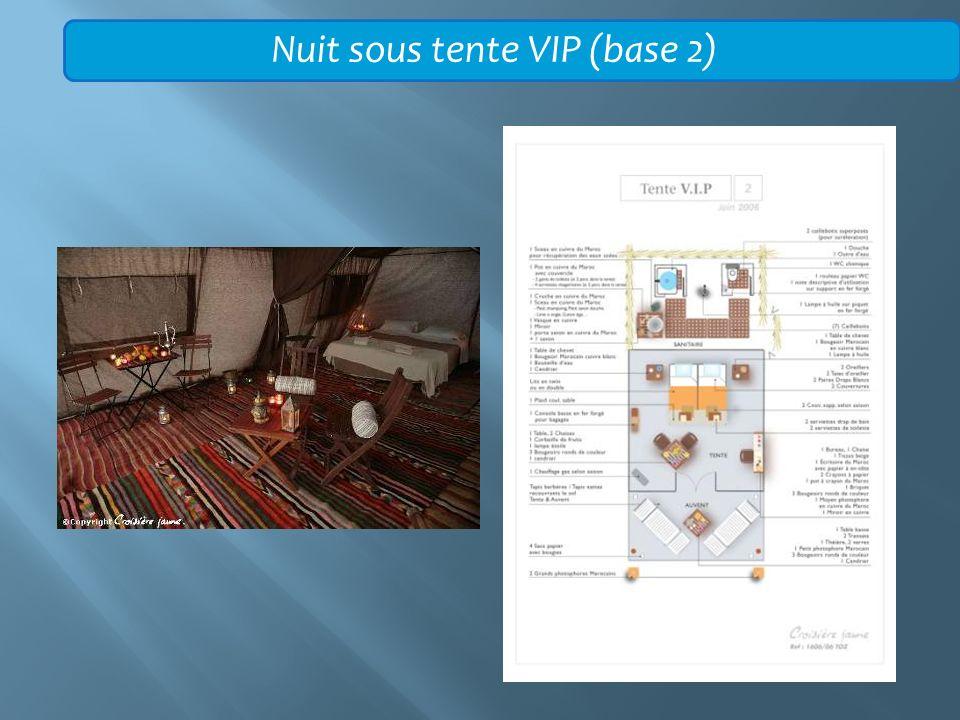 Nuit sous tente VIP (base 2)