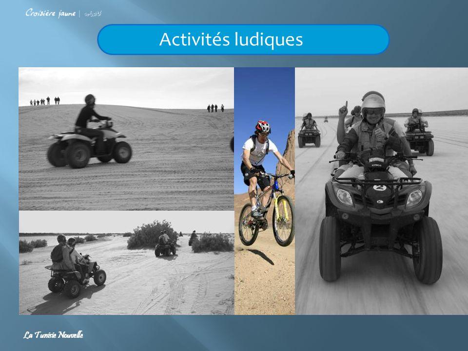 Activités ludiques La Tunisie Nouvelle