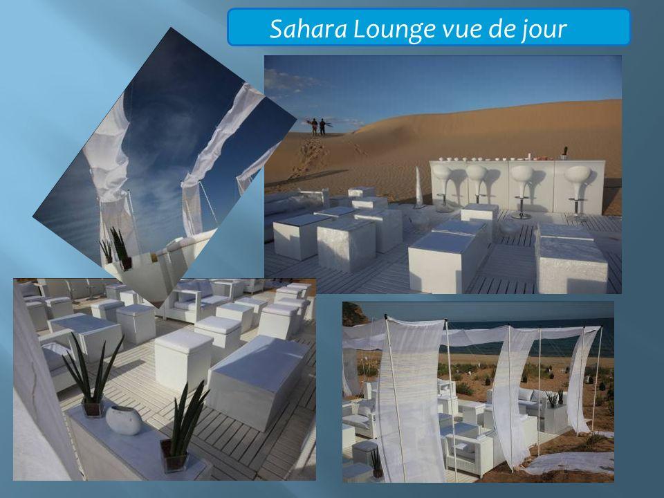 Sahara Lounge vue de jour