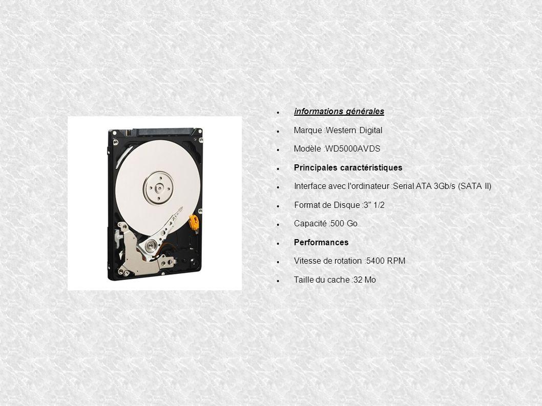informations générales Marque :Western Digital Modèle :WD5000AVDS Principales caractéristiques Interface avec l'ordinateur :Serial ATA 3Gb/s (SATA II)