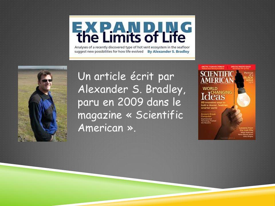 Un article écrit par Alexander S. Bradley, paru en 2009 dans le magazine « Scientific American ».