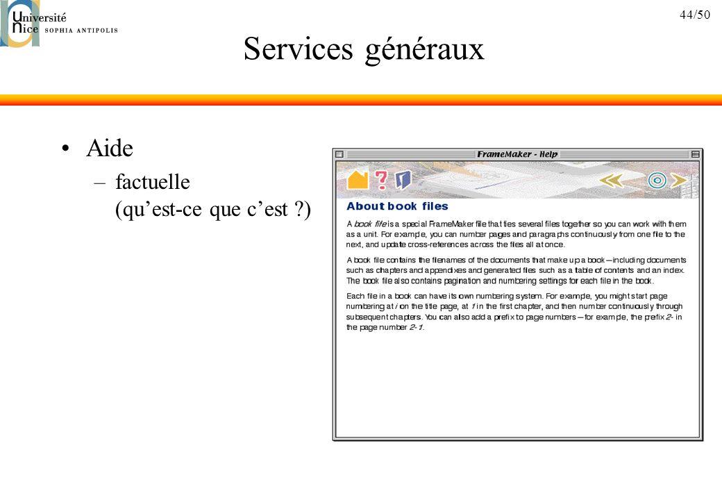 44/50 Services généraux Aide –factuelle (quest-ce que cest ?)
