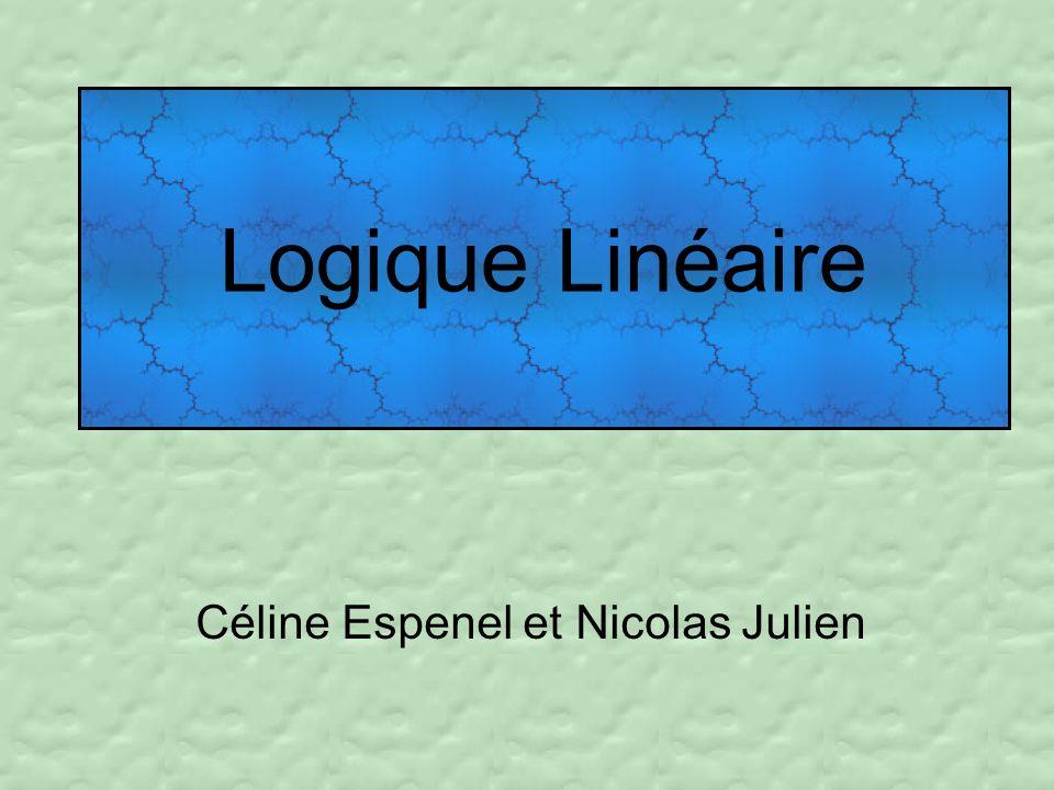 Céline Espenel et Nicolas Julien Logique Linéaire