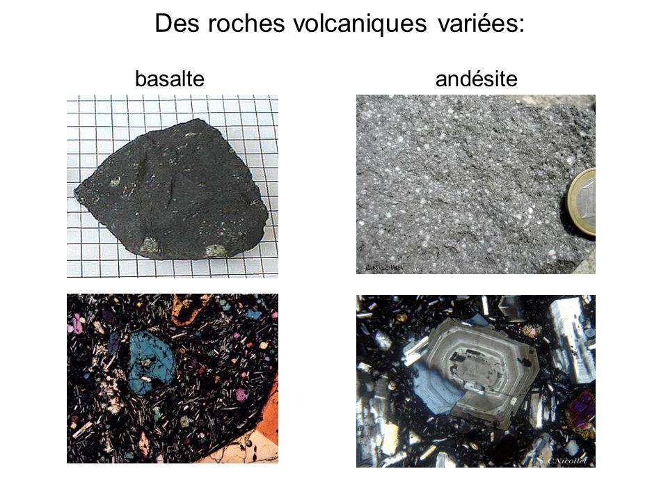 Des roches volcaniques variées: basalteandésite