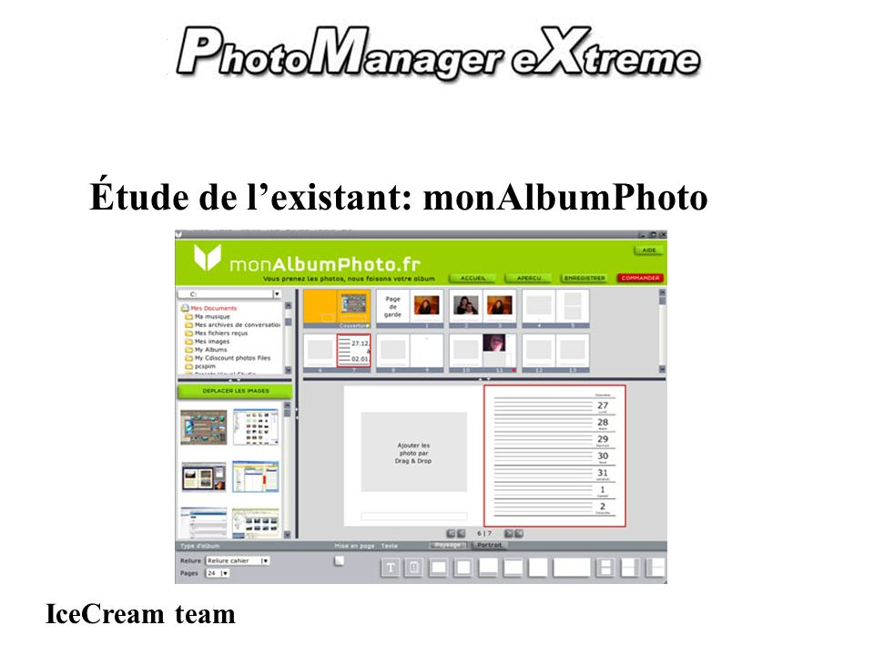 PhotoManager eXtreme IceCream team Étude de lexistant: monAlbumPhoto