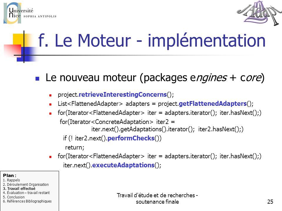 Travail d'étude et de recherches - soutenance finale25 f. Le Moteur - implémentation Le nouveau moteur (packages engines + core) project.retrieveInter