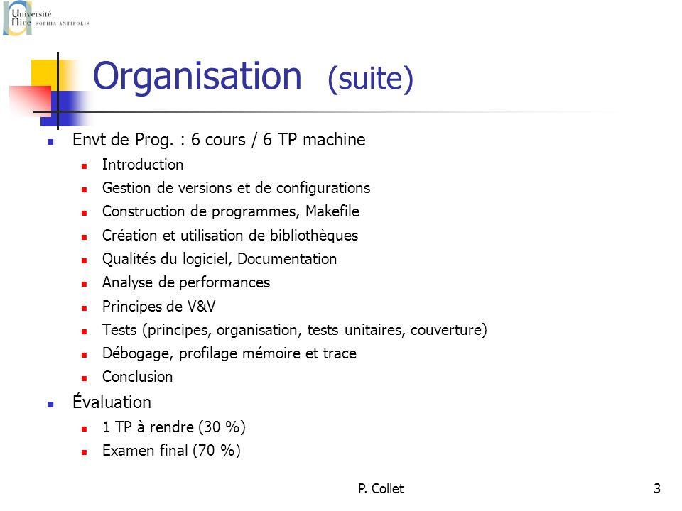 P. Collet14 Gestion de version et de configuration Introduction à SVN