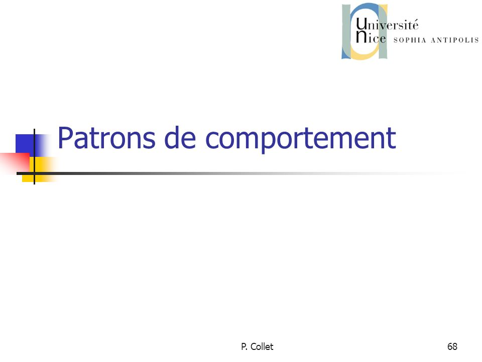 P. Collet68 Patrons de comportement