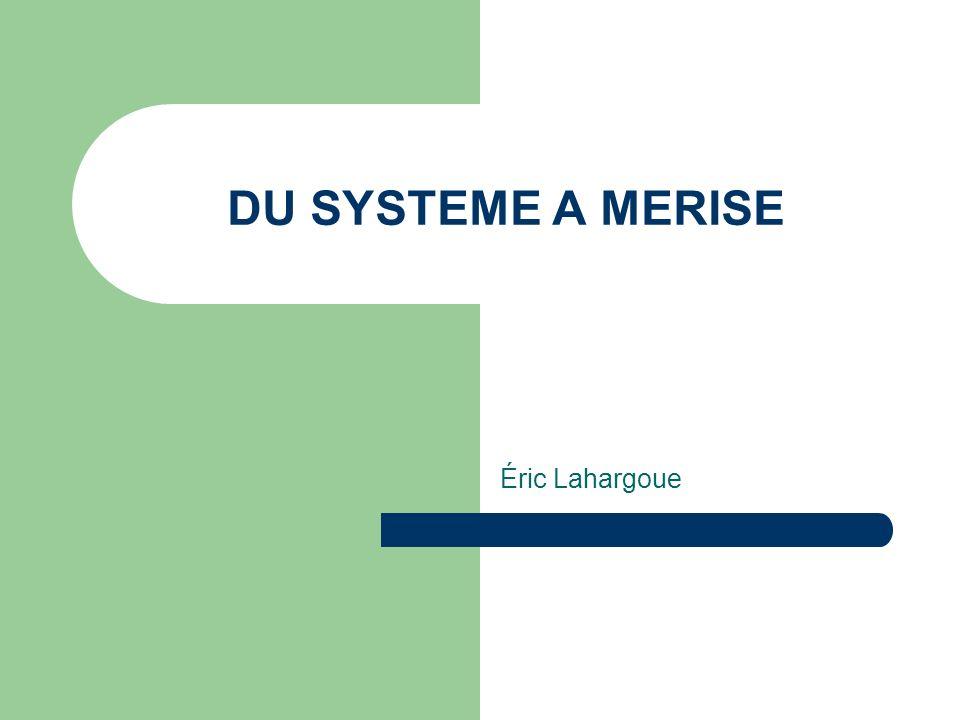 DU SYSTEME A MERISE Éric Lahargoue