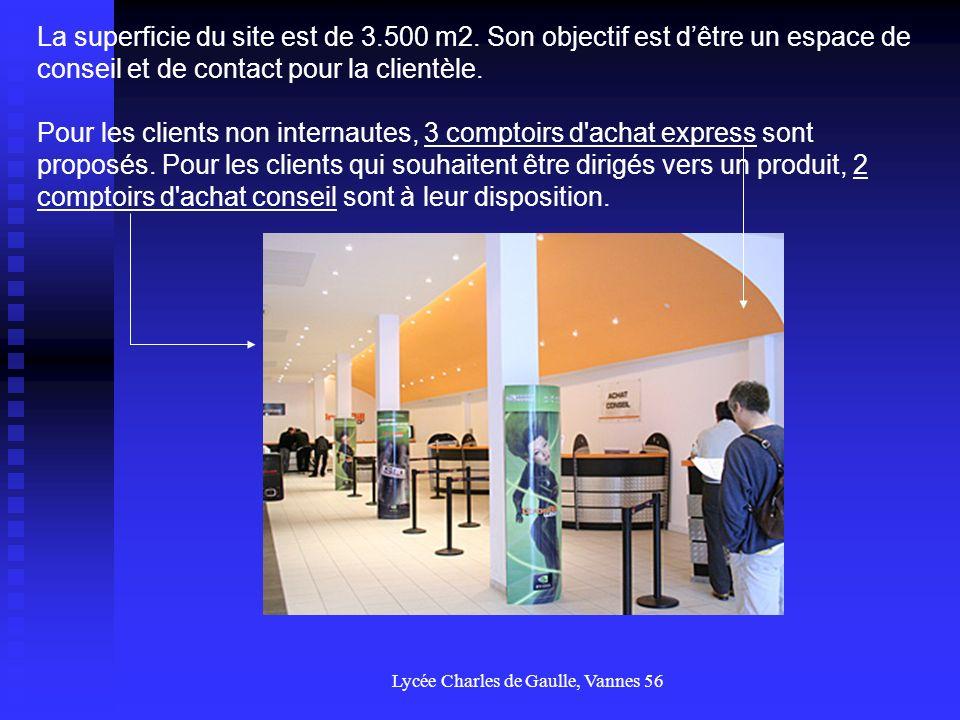 Lycée Charles de Gaulle, Vannes 56 Pour permettre aux clients de patienter ou pour ceux qui ne peuvent commander en ligne à domicile, 20 postes permettent de naviguer sur le catalogue et d acheter.