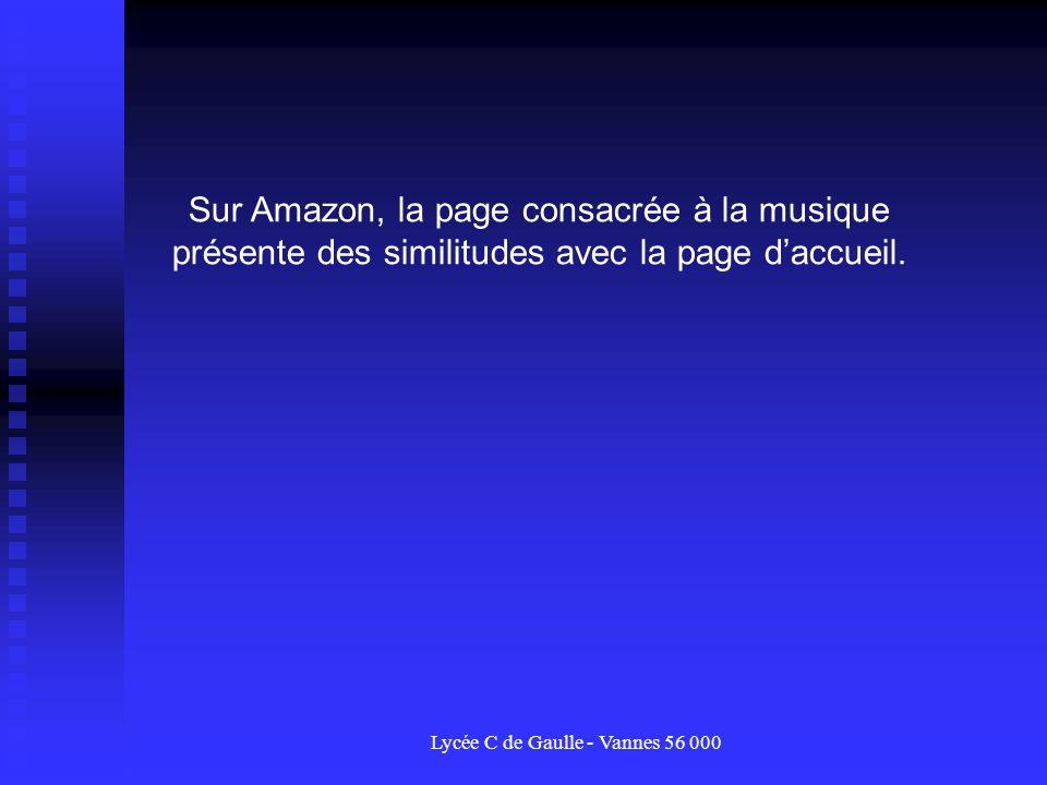 Lycée C de Gaulle - Vannes 56 000 Sur Amazon, la page consacrée à la musique présente des similitudes avec la page daccueil.