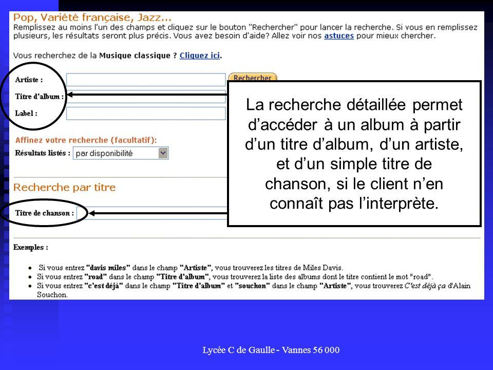 Lycée C de Gaulle - Vannes 56 000 La recherche détaillée permet daccéder à un album à partir dun titre dalbum, dun artiste, et dun simple titre de cha
