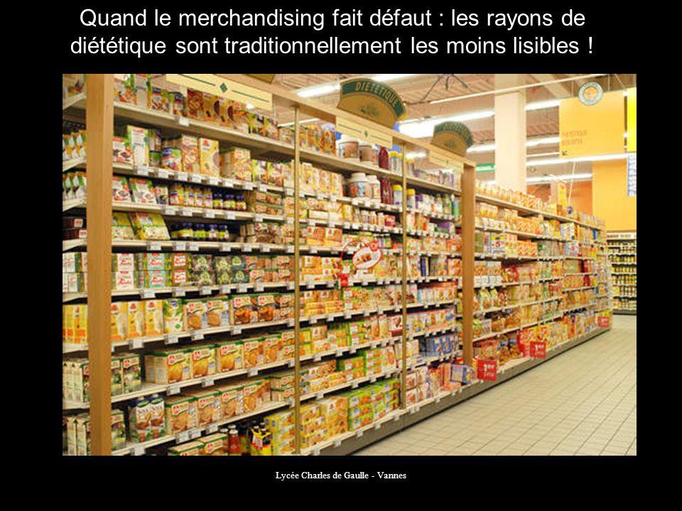 Lycée Charles de Gaulle - Vannes Quand le merchandising fait défaut : les rayons de diététique sont traditionnellement les moins lisibles !