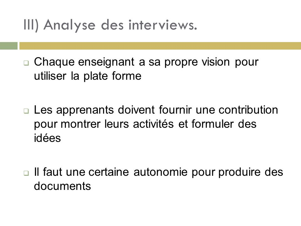 III) Analyse des interviews.