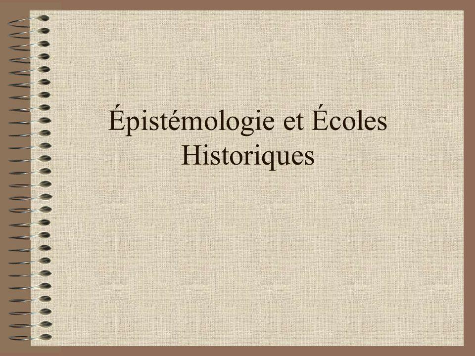 Épistémologie et Écoles Historiques